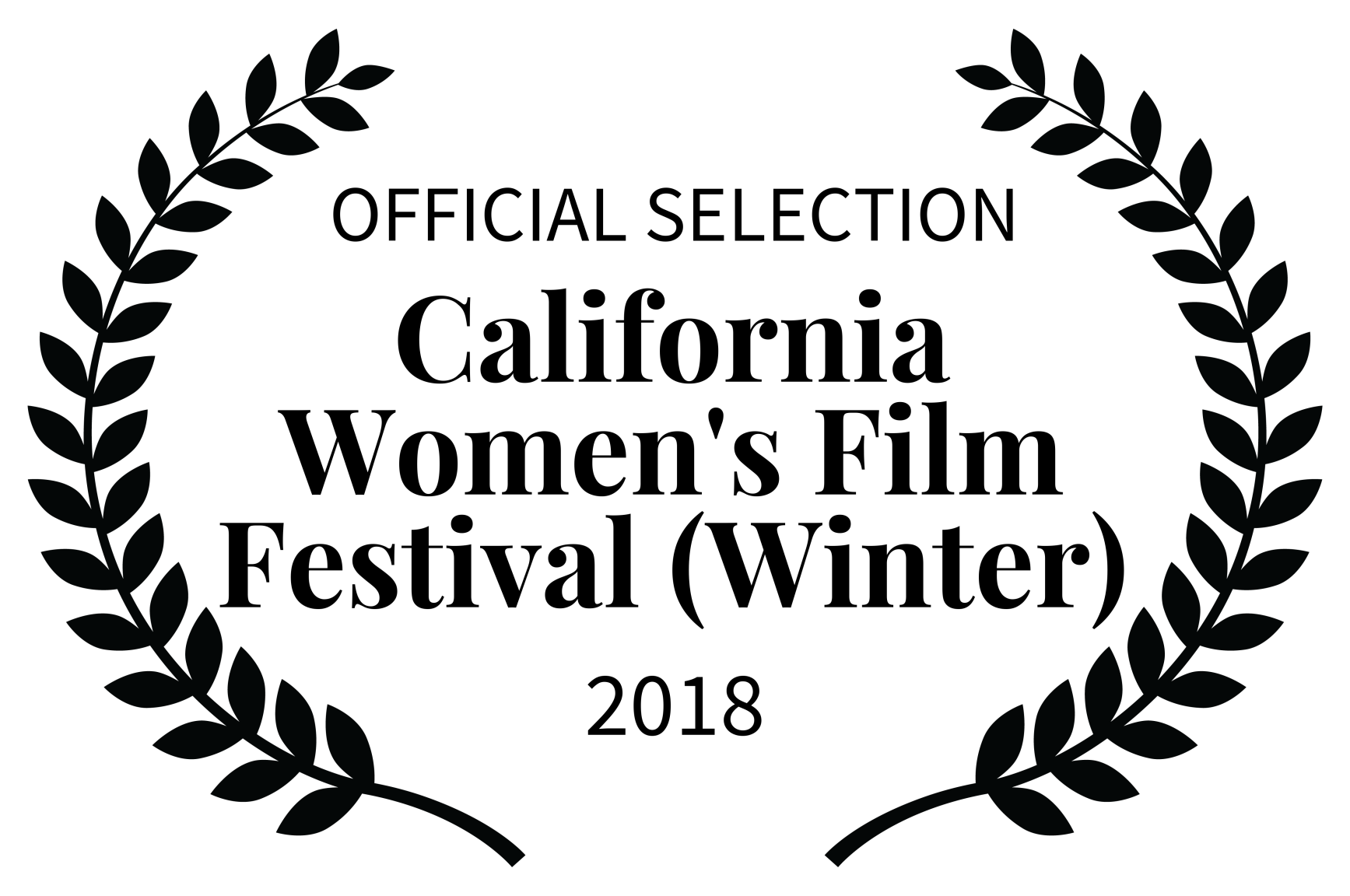 OFFICIAL SELECTION - California Womens Film Festival Winter - 2018